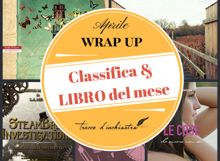 Wrap Up con classifica – Aprile 2017