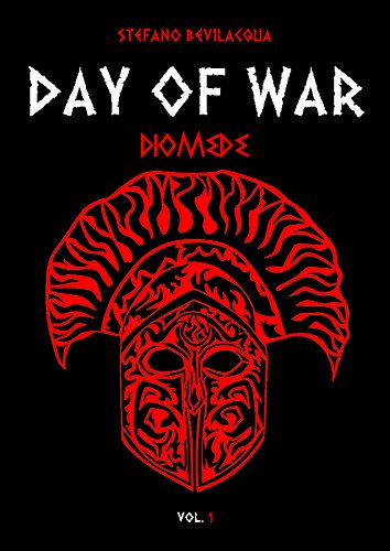 day of war diomede stefano bevilacqua